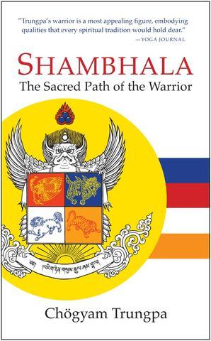 Shambhala Sacred Path of The Warrior