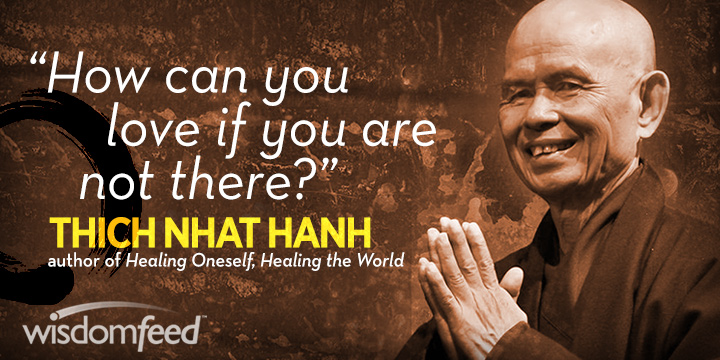 Thich Nhat Hanh Love Quote Meme
