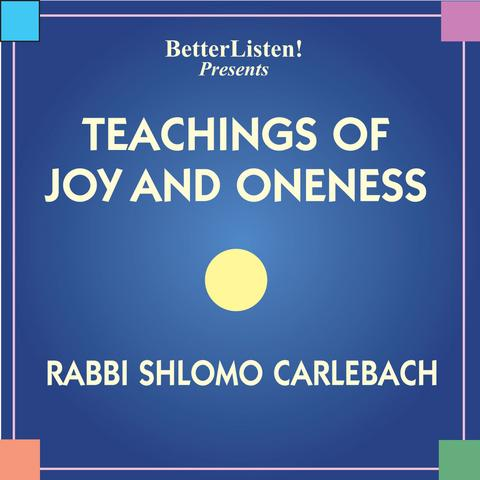 Teaching of Joy and Oneness