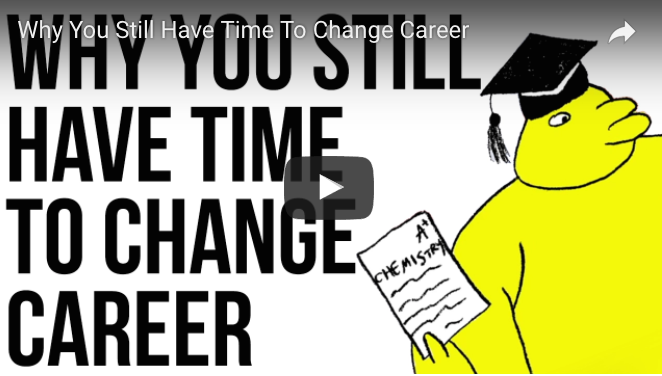Why You Still Have Time To Change Career
