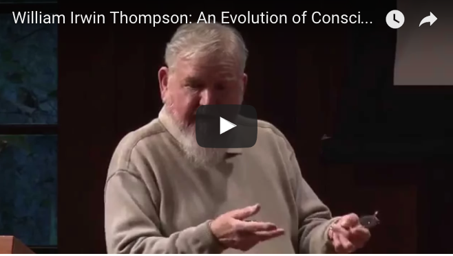 William Irwin Thompson: Evolution of Consciousness Lecture