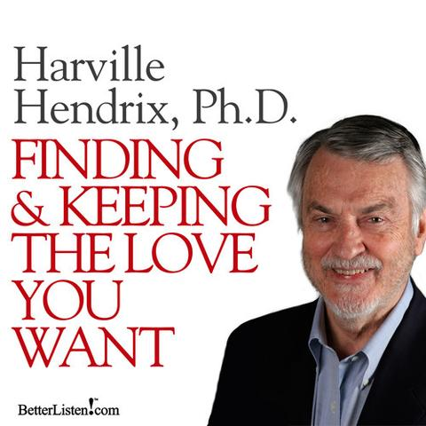 Finding & Keeping the Love You Want—Free Audiobook