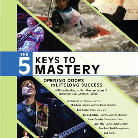 The Five Keys to Mastery