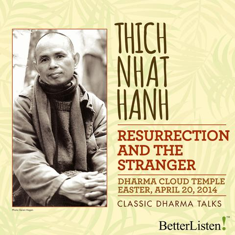 Practices for the New Year with Thich Nhat Hanh