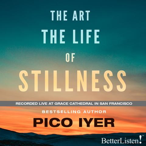 The Art The Life of Stillness