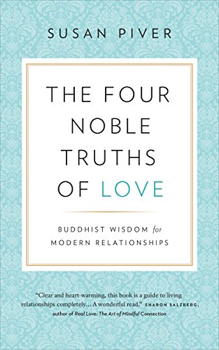 """The Four Noble Truths of Love"" Q & A Excerpt"