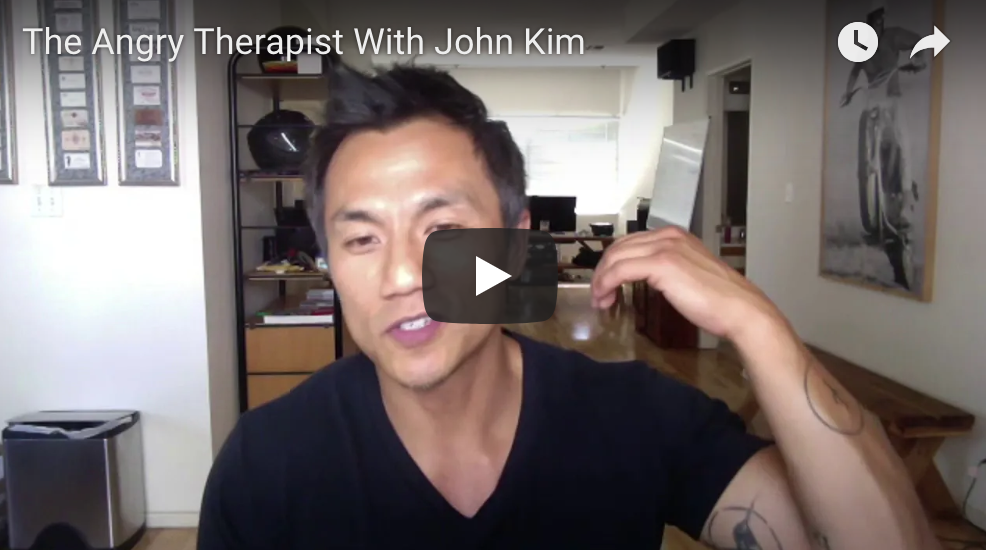 The Angry Therapist With John Kim