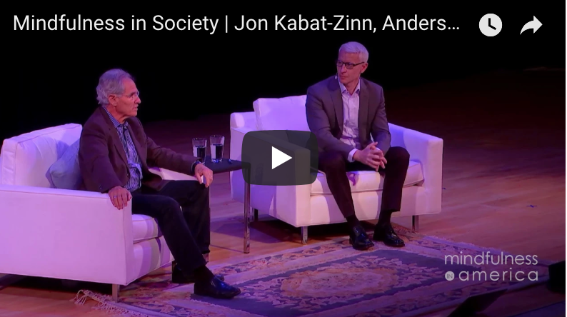 Mindfulness in Society With Jon Kabat-Zinn & Anderson Cooper
