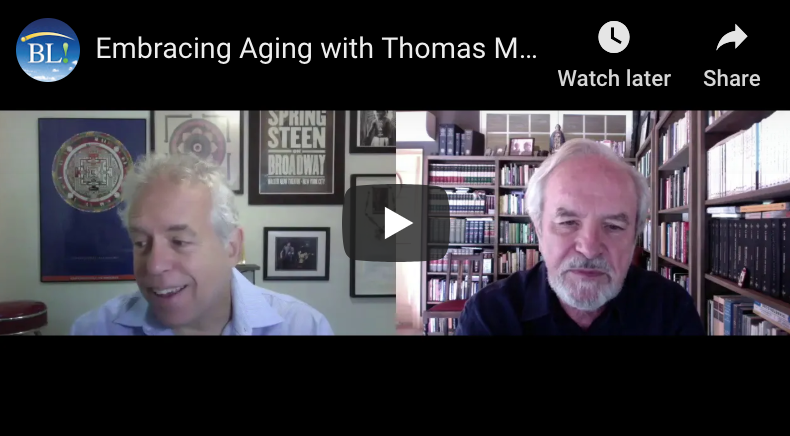 Embracing Aging with Thomas Moore
